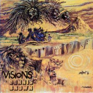 Cover - Dennis Brown: Visions Of Dennis Brown