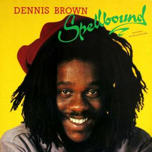 Cover - Dennis Brown: Spellbound