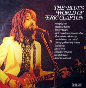 Blues World Of Eric Clapton, The - Cover