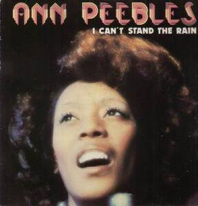 Cover - Ann Peebles: I Can't Stand The Rain