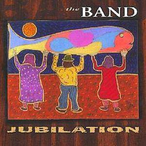 Cover - Band, The: Jubilation
