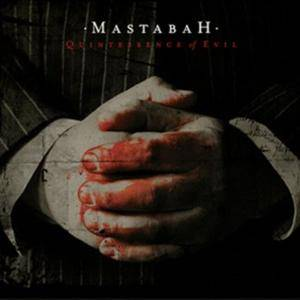 Mastabah: Quintessence Of Evil - Cover