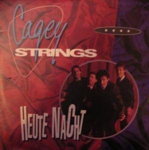 Cover - Cagey Strings: Heute Nacht