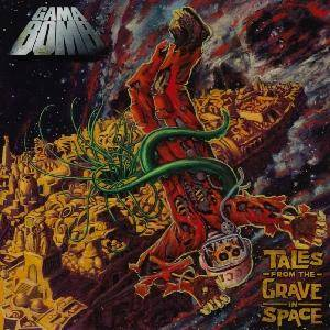 Gama Bomb: Tales From The Grave In Space (CD) - Bild 1