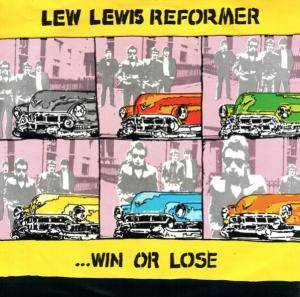 Cover - Lew Lewis Reformer: ... Win Or Lose