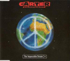 Carter The Unstoppable Sex Machine: Impossible Dream EP, The - Cover