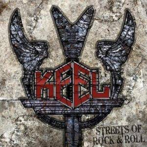 Cover - Keel: Streets Of Rock & Roll