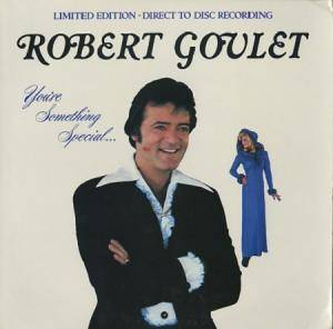 Cover - Robert Goulet: You're Something Special
