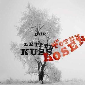 """Die Toten Hosen: Der Letzte Kuss (7"""") - Bild 1"""