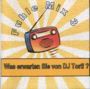 Cover - Tom Jones & Mousse T.: Fuhle Mix 3 - Was Erwarten Sie Von DJ Torti?