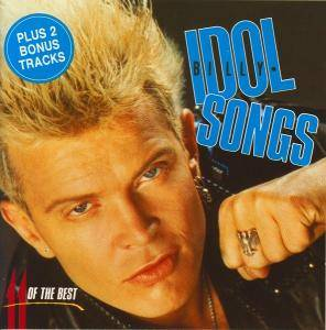 Billy Idol: Idol Songs - 11 Of The Best - Cover