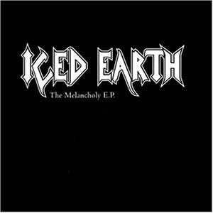 Iced Earth: The Melancholy E.P. (Mini-CD / EP) - Bild 1