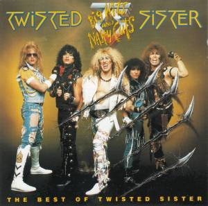 Twisted Sister: Big Hits And Nasty Cuts - Cover