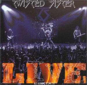 Twisted Sister: Live At Hammersmith - Cover