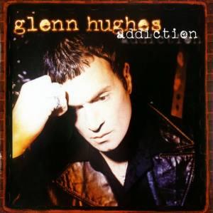 Glenn Hughes: Addiction (HDCD) - Bild 1