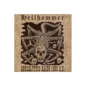 Hellhammer: Apocalyptic Raids 1990 A.D. - Cover