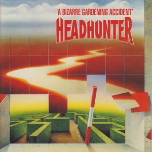 Headhunter: Bizarre Gardening Accident, A - Cover
