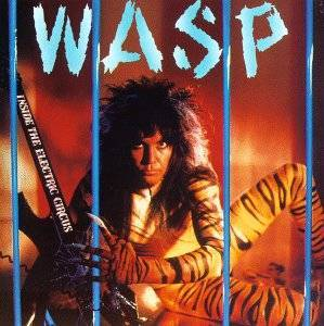 W.A.S.P.: Inside The Electric Circus - Cover