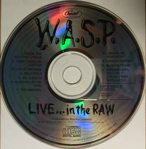 W.A.S.P.: Live... In The Raw (CD) - Bild 3