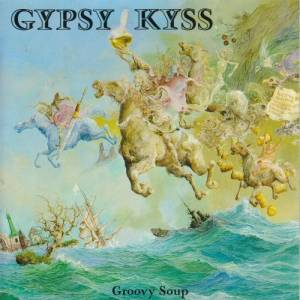 Gypsy Kyss: Groovy Soup - Cover