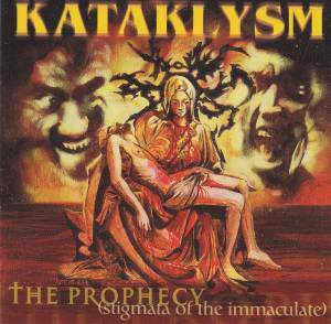 Cover - Kataklysm: Prophecy (Stigmata Of The Immaculate), The