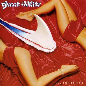 Cover - Great White: ...Twice Shy
