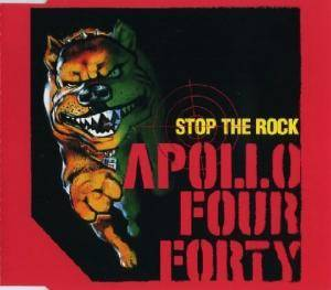 Apollo Four Forty: Stop The Rock - Cover