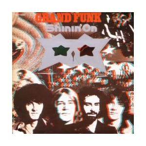Grand Funk Railroad: Shinin' On - Cover