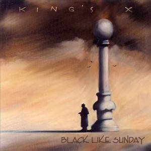 Cover - King's X: Black Like Sunday