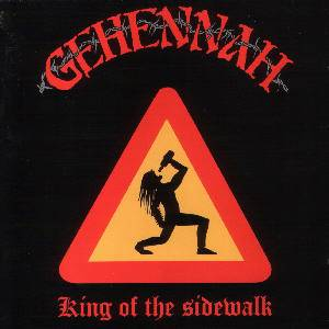 Gehennah: King Of The Sidewalk - Cover