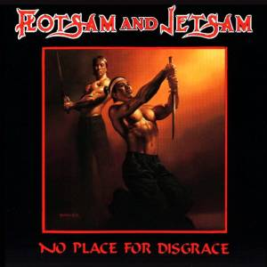 Flotsam And Jetsam: No Place For Disgrace (LP) - Bild 1