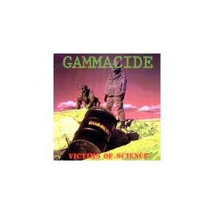 Gammacide: Victims Of Science - Cover