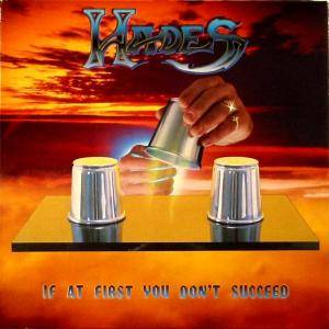 Hades: If At First You Don't Succeed (LP) - Bild 1