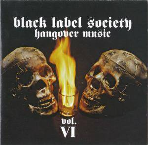 Cover - Black Label Society: Hangover Music Vol. VI
