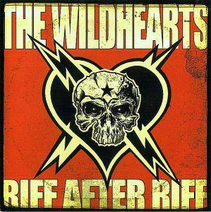 The Wildhearts: Riff After Riff - Cover