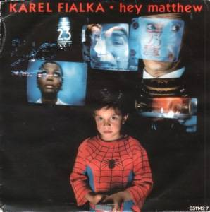 Cover - Karel Fialka: Hey Matthew
