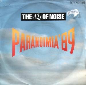 The Art Of Noise: Paranoimia '89 - Cover