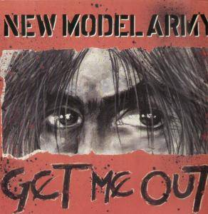 New Model Army: Get Me Out - Cover