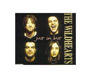 The Wildhearts: Just In Lust - Cover