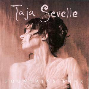 Cover - Taja Sevelle: Fountains Free