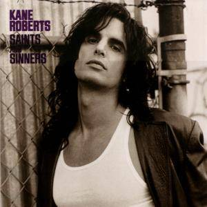 Kane Roberts: Saints And Sinners - Cover