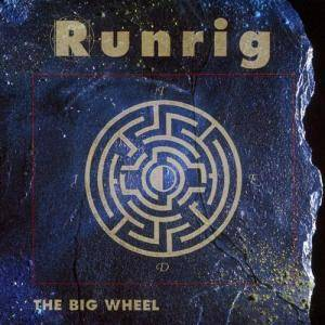 Runrig: The Big Wheel (CD) - Bild 1