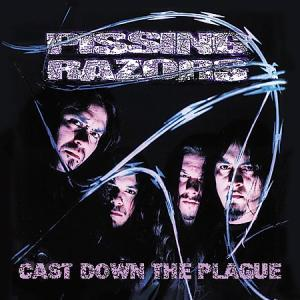 Pissing Razors: Cast Down The Plague - Cover