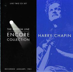 Harry Chapin: Bottom Line Encore Collection, The - Cover