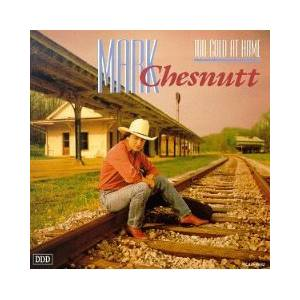 Cover - Mark Chesnutt: Too Cold At Home