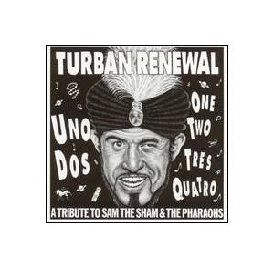 Cover - Swingin' Neckbreakers, The: Turban Renewal - A Tribute To Sam The Sham And The Pharaohs