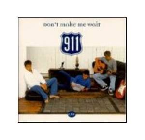 Cover - 911: Don't Make Me Wait