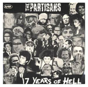 Cover - Partisans, The: 17 Years Of Hell