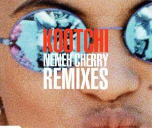 Neneh Cherry: Kootchi - Cover