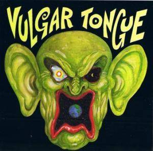 Vulgar Tongue - Cover